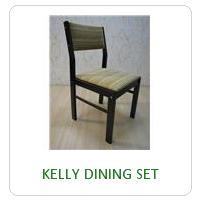 KELLY DINING SET